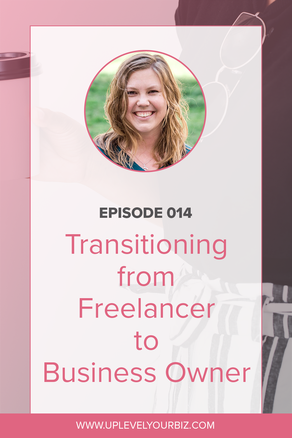 Episode #14 | Transitioning from Freelancer to Business Owner with Julia Dent