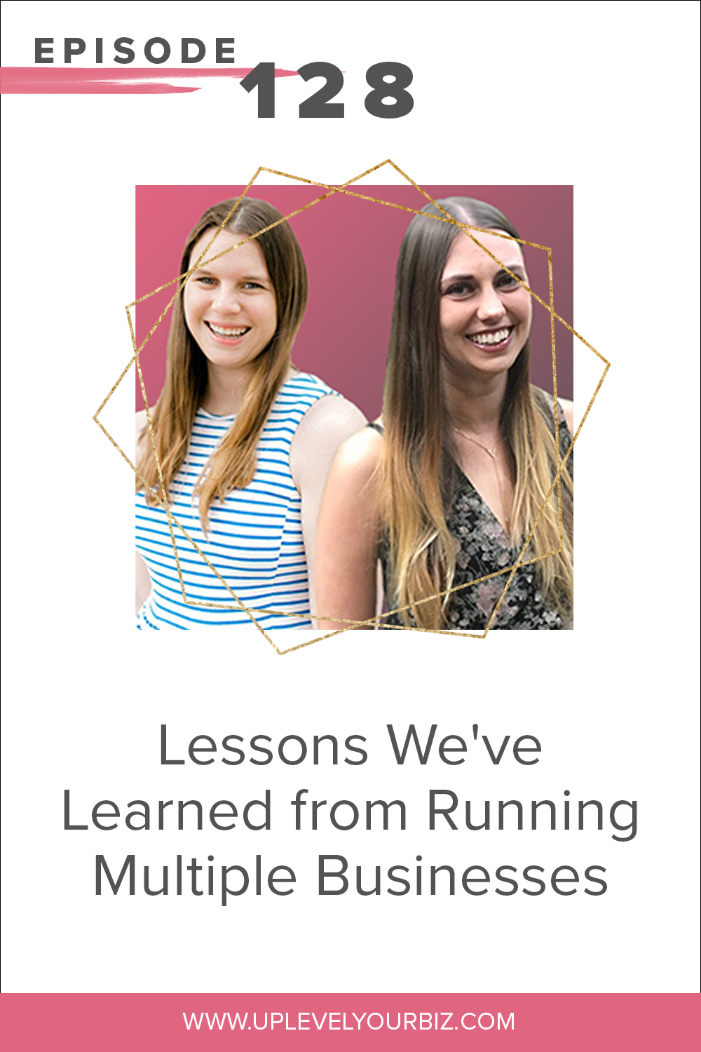 Episode 128 | Lessons We've Learned from Running Multiple Businesses